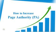 How to Increase Page Authority (PA) for Your Website