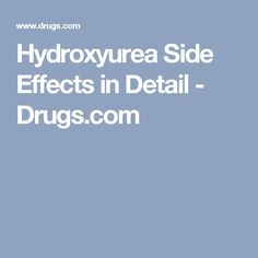 Hydrea Capsules Side Effects