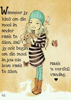 Beautiful Quotes Inspirational, Afrikaanse Quotes, Best Quotes, Nice Quotes, Scripture Verses, Positive Thoughts, Positivity, Hart, Words