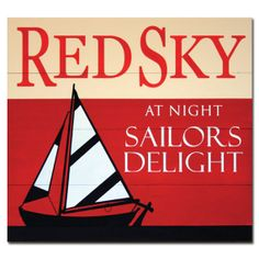 Red Sky At Night Sailor's Delight by saltboxsigns on Etsy