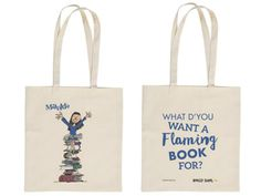 Who can forget book loving Matilda, the magical young girl created by the wonderful Roald Dahl. This fantastic tote bag features an unforgettable Matilda illustration by Quentin Blake on one side and quote 'What d'you want a flaming book for?' on the other. A perfect retro treat for carrying your books around.