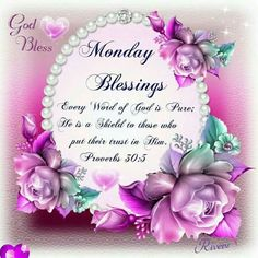 1408 Best Monday Blessings Images In 2019 Monday Blessings Good