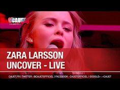 Zara Larsson - Uncover - Live - C'Cauet sur NRJ - YouTube