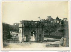 Italie, Roma, Arco Di Constantino    Circa 1900 - Foto