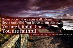 You are faithful God