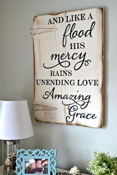 And like a flood His mercy rains, unending love, amazing grace. Unique hand-painted wood sign made from reclaimed barn wood by Aimee Weaver Designs Painted Signs, Wooden Signs, Hand Painted, Painted Wood, Wood Crafts, Diy And Crafts, Decor Crafts, Wood Projects, Craft Projects