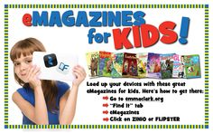 Check out our eMagazines for Kids! Download entire magazines for free. Perfect for travel or just hanging out around Three Village! http://www.emmaclark.org/services/downloads/