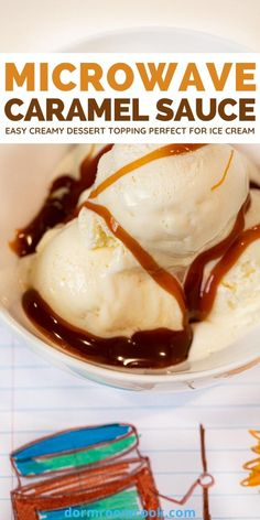 Easy creamy dessert topping perfect for ice cream. #Microwave #Microwavecooking #College #Collegelife #Dormroomcook Microwave Caramel Sauce Recipe, Caramel Sauce Easy, Easy Microwave Recipes, Microwave Caramels, Quick Recipes, Healthy Dessert Recipes, Just Desserts, College Food, Dorm Food