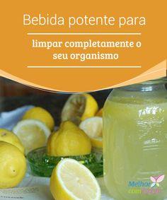 Bebida potente para limpar completamente o seu organismo.  Esta bebida potente combina as propriedades do limão, do pepino e das folhas de hortelã para fazer um estimulante capaz de desintoxicar o corpo.