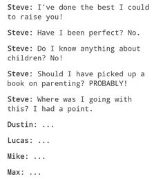 The Steve parenting edits are the best. Gotta love Steve and his kids.