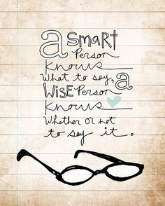 Oh, to be wise!