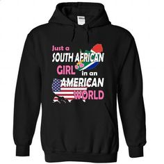 Just a South African Girl in an American World - #long sleeve shirts #pullover. GET YOURS => https://www.sunfrog.com/States/Just-a-South-African-Girl-in-an-American-World-cryxbbhijy-Black-Hoodie.html?60505