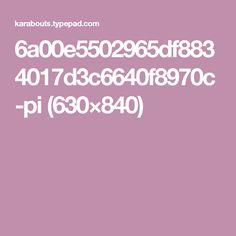 6a00e5502965df8834017d3c6640f8970c-pi (630×840)