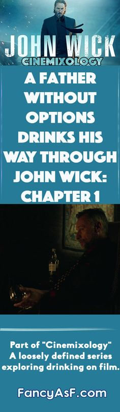 Cinemixology, a series of articles exploring drinking on film, dives into John Wick Chapter 1 to examine how drinking defines the film's villain Viggo.