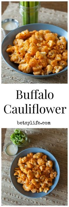 Buffalo Cauliflower. An awesome, healthy, vegetable recipe that will even picky eaters will love.