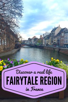 Feel like a real life fairytale character as you discover France's Alsace region. This guide takes you through the villages, some wineries, and their ever so famous Christmas markets. By A Pair of Passports