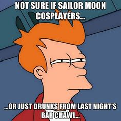 Great Anime Shareables and Memes for Pinterest, Tumblr, Facebook and Twitter: Cosplayers or Drunk Sailor Moon Meme http://anime.about.com/od/animeprimer/ig/Great-Anime-Shareables-and-Memes-for-Pinterest-Tumblr-Facebook-and-Twitter/index.htm