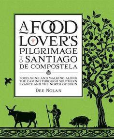 Food trip and pilgrimage to Paulo Coehlo's Santiago de Compostela