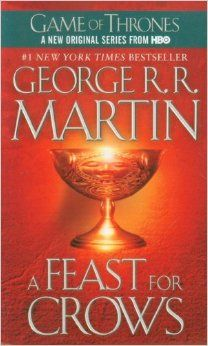 A Feast for Crows: A Song of Ice and Fire (Game of Thrones): George R. R. Martin: 9780553582024: Amazon.com: Books