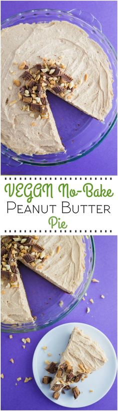 This Vegan No Bake Peanut Butter Pie recipe is SO easy to make dairy AND gluten This Vegan No Bake Peanut Butter Pie recipe is SO easy to make dairy AND gluten free and even better than other peanut butter pies! Source by bfota Vegetarian Desserts, Vegan Dessert Recipes, Healthy Eating Recipes, Vegan Sweets, Raw Food Recipes, Pie Recipes, Vegan Vegetarian, Healthy Food, Best Vegan Recipes