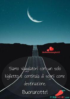 Immagini per Buonanotte amici Whatsapp - Pocopagare.com Good Night Wishes, Good Morning Good Night, Day For Night, Happy Weekend Images, Italian Life, Italian Quotes, The Dreamers, Movie Posters, Emoticon