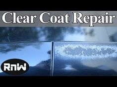 How to Repair Damaged Clear Coat - Auto Body Repair Hacks Revealed - YouTube