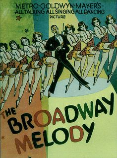 The Broadway Melody won Best Picture for the 1928/1929 Academy Awards. Request it at http://eisenhowerlibrary.org/ or by calling the Answers Desk at 708.867.2299