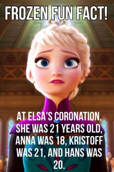 I didn't know the guy's ages to be honest. Looks like they didn't change them from when Hans was supposed to end up with Anna and Kristoff with Elsa.