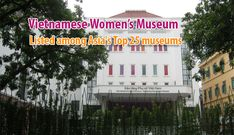 Listed among Asia's Top 25 museums Women's Museum, Top P, Museums, Asia, World, The World, Museum, Earth