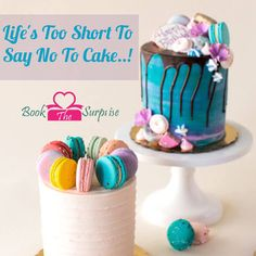 #Life's Too Short To Say No To #Cake..! #gift #bookthesurprise