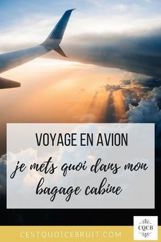 Voyage en avion : que mettre dans son bagage cabine ? #voyage #travel #travelblogger #avion #astuces #bags #travelbag