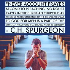 Prayer Quotes, Wise Quotes, Quotable Quotes, Faith Quotes, Inspirational Quotes, Christian Encouragement, Words Of Encouragement, The Effectual Fervent Prayer, Charles Spurgeon Quotes