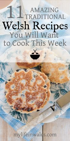 11 Amazing Traditional Welsh Recipes You Will Want To Cook This Week Want to cook some delicious, authentic Cawl, Welsh Rarebit, Bara Brith or Welsh Cakes? Come and discover how to make some of the best traditional Welsh recipes…ever! Welsh Cakes Recipe, Welsh Recipes, Uk Recipes, Scottish Recipes, Cooking Recipes, British Recipes, English Food Recipes, Cooking Ideas, Cooking Pasta