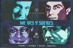ME VES Y SUFRES POR: MAURICIO BARES, RUBEN BONET, PEPE ROJO Y J.M. SERVIN ILUSTRACIONES RUBEN FERIA NARRATIVA CONTEMPORÁNEA EDICION NITRO PRESS Y EDITORIAL PELLEJO  PAGINAS: 174 PRECIO: $50MX (MAS GASTOS DE ENVIO)