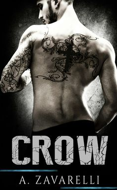 Crow (Boston Underworld) A. Zavarelli