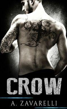 Crow (Boston Underworld) A. Zavarelli