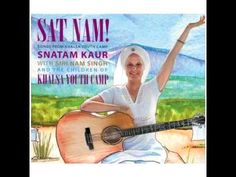 Songs from Khalsa Youth Camp by Snatam Kaur Supported by Siri Nam Singh and others : Yoga Music Youth Camp, Music For You, Peace And Harmony, Kundalini Yoga, Music Games, Siri, Musicals, Camping, Songs