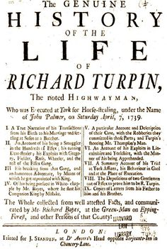 Dick Turpin, once apprenticed London Butcher - turned thief and Highwayman.