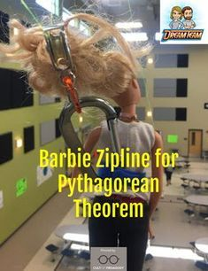 Barbie Zipline - Students had really been looking forward to this and as soon as they saw the unit was Pythagorean Theorem, they erupted with excitement and questions! Math 8, 7th Grade Math, Math Teacher, Math Classroom, Fun Math, Sixth Grade, Future Classroom, Math Fractions, Geometry Lessons