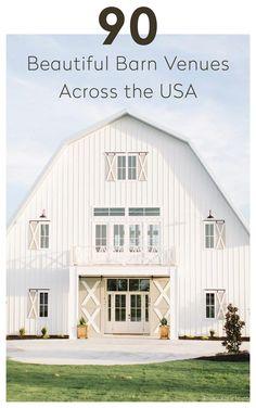 90 Beautiful Barn Venues Across the USA Photo: Katie Lamb Modern Barn, Modern Farmhouse, Farmhouse Style, Rustic Modern, Casas Containers, Barn Renovation, Dream Barn, White Barn, Barn Wedding Venue