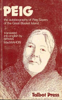 aaagh. Peig Sayers. Compulsory reading - in Irish - for everyone. Misery piled upon misery.