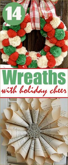 14 Wreaths with Holiday Cheer. Christmas Door Decor Ideas that will spice up your front door or indoor spaces. Creative DIY Christmas Wreaths.