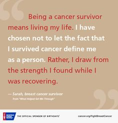 For many who are facing a breast cancer diagnosis, hearing from others who've been through one already can be a great source of comfort and support. Find inspiration and hope in these words of wisdom from breast cancer survivors, caregivers, researchers and doctors.