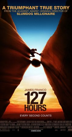Directed by Danny Boyle.  With James Franco, Amber Tamblyn, Kate Mara, Sean Bott. An adventurous mountain climber becomes trapped under a boulder while canyoneering alone near Moab, Utah and resorts to desperate measures in order to survive.
