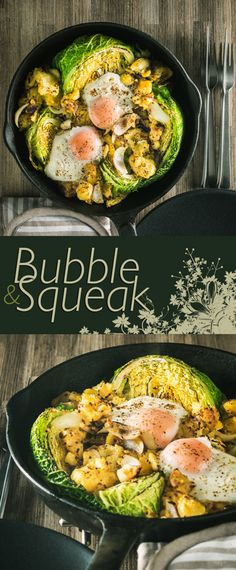 Skillet Bubble and Squeak Recipe: Bubble and Squeak is traditionally a left over dish, I like to do mine a little differently and blast it all in a cast iron skillet and rock it with an egg or two.