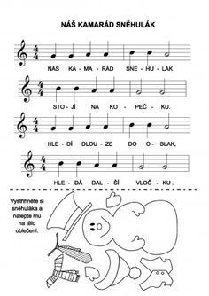 Výsledek obrázku pro inka rybářová sněhuláci noty Music Do, Kindergarten, Activity Board, Kids Songs, Kids And Parenting, Sheet Music, Poems, Preschool, Language