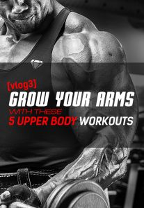 Grow Your Arms With These 5 Upper Body Workouts [Vlog 003].  Today I'm sharing my 5 favorite exercises for getting bigger arms. These are half of the workouts I do every Saturday morning to build my shoulders, biceps, and triceps. It includes two that I got from my biggest body sculpting role models – Mike Rashid and CT Fletcher.