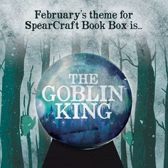 Our theme for the February  #spearcraftbookbox is...The Goblin King!!!  Tag some friends below  and help spread the word. .  The new YA book we've chosen is a highly anticipated  fantasy novel by an amazing Author.  You do not want to miss this book!! Its one of my personal most anticipated books of the year! The amazing graphic designer working with us this month is @treehouseofbooks She will also be designing an exclusive item for the box!! .  If you're a fan of the movie The Labyrinth…