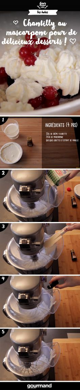 Une chantilly au mascarpone pour une crème encore plus onctueuse, c'est un régal assuré !!