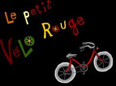 Bonjour, soyez les bienvenus sur le portail du Petit Vélo Rouge .